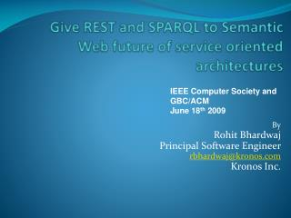Give REST and SPARQL to Semantic Web future of service oriented architectures