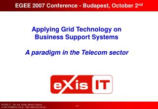Applying Grid Technology on Business Support Systems A paradigm in the Telecom sector
