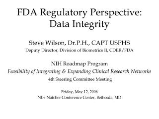 FDA Regulatory Perspective: Data Integrity