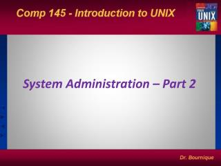 System Administration – Part 2