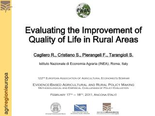 Evaluating the Improvement of Quality of Life in Rural Areas