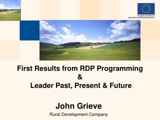 First Results from RDP Programming &  Leader Past, Present & Future