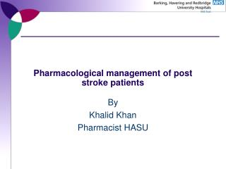 Pharmacological management of post stroke patients