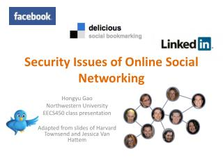 Security Issues of Online Social Networking