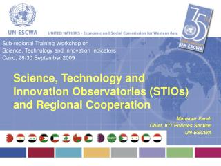 Science, Technology and Innovation Observatories (STIOs) and Regional Cooperation