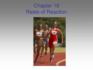 Chapter 18 Rates of Reaction