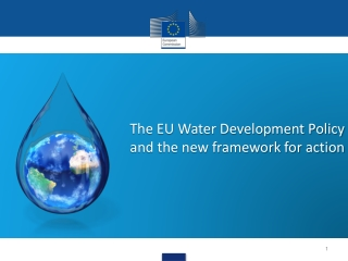 The EU Water Development Policy and the new framework for action
