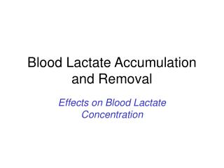 Blood Lactate Accumulation and Removal