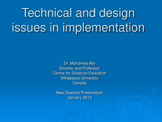 Technical and design issues in implementation