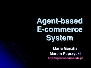 Agent-based E-commerce System