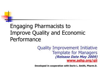 Engaging Pharmacists to Improve Quality and Economic Performance