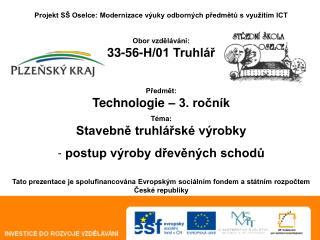 Projekt SŠ Oselce: Modernizace výuky odborných předmětů s využitím ICT