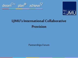 LJMU's International Collaborative Provision