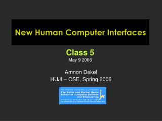 New Human Computer Interfaces