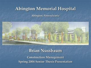 Abington Memorial Hospital Abington, Pennsylvania