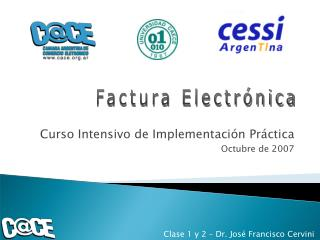 Curso Intensivo de Implementación Práctica Octubre de 2007