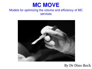 MC MOVE Models for optimizing the volume and efficiency of MC services