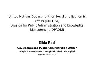 Elida Reci Governance and Public Administration Officer