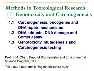 Methods in Toxicological Research  [1]  Genotoxicity and Carcinogenecity