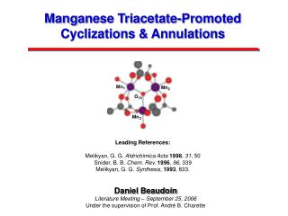 Manganese Triacetate-Promoted Cyclizations & Annulations
