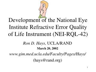 Development of the National Eye Institute Refractive Error Quality of Life Instrument (NEI-RQL-42)
