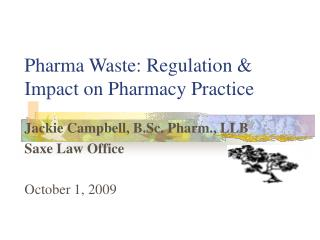 Pharma Waste: Regulation & Impact on Pharmacy Practice