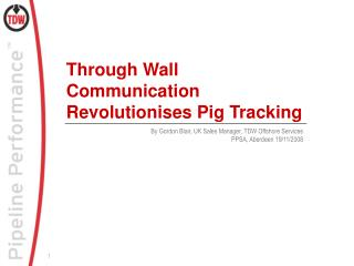 Through Wall Communication Revolutionises Pig Tracking