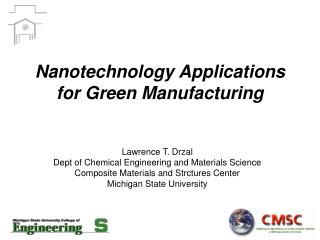Nanotechnology Applications for Green Manufacturing