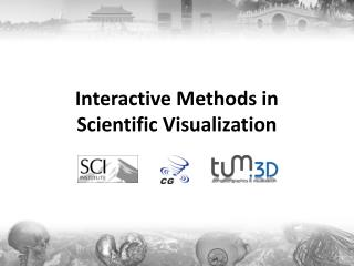 Interactive Methods in Scientific Visualization