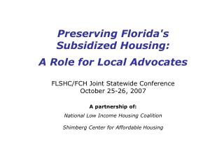 Preserving Florida's Subsidized Housing: A Role for Local Advocates
