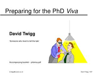 Preparing for the PhD  Viva