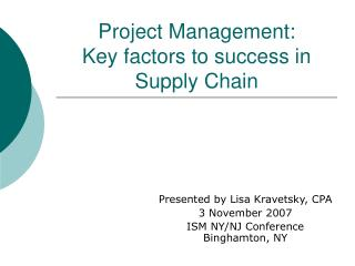 Project Management:  Key factors to success in Supply Chain
