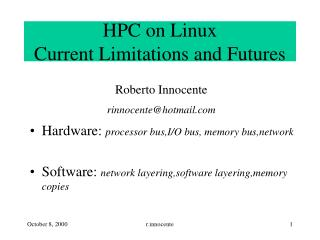 HPC on Linux Current Limitations and Futures