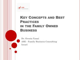 Key Concepts and Best Practices in the Family Owned Business