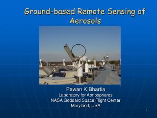 Ground-based Remote Sensing of Aerosols