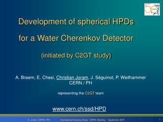 Development of spherical HPDs  for a Water Cherenkov Detector (initiated by C2GT study)