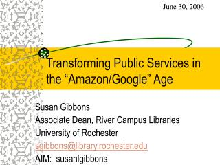 "Transforming Public Services in the ""Amazon/Google"" Age"