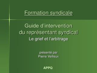 Formation syndicale  Guide d'intervention  du représentant syndical