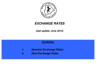 EXCHANGE RATES (last update: June 2014)