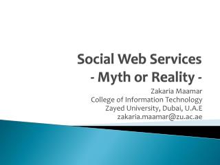 Social Web Services - Myth or Reality -