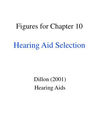 Figures for Chapter 10 Hearing Aid Selection