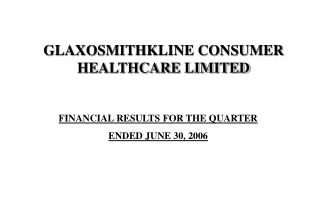 FINANCIAL RESULTS FOR THE QUARTER  ENDED JUNE 30, 2006