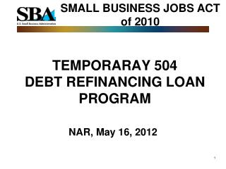 TEMPORARAY 504               DEBT REFINANCING LOAN PROGRAM