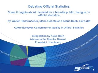presentation by Klaus Reeh Adviser to the Director General Eurostat, Luxembourg