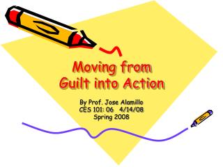 Moving from  Guilt into Action