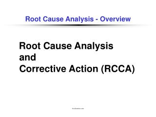 Root Cause Analysis - Overview