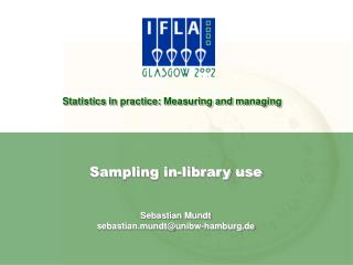 Sampling in-library use