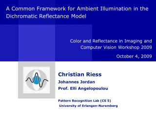 A Common Framework for Ambient Illumination in the Dichromatic Reflectance Model