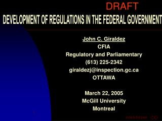 DEVELOPMENT OF REGULATIONS IN THE FEDERAL GOVERNMENT