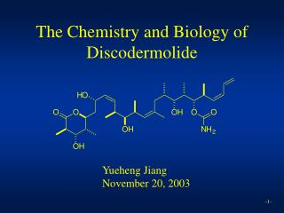 The Chemistry and Biology of Discodermolide